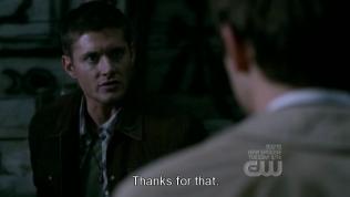 """""""Cảm ơn!"""" - Lời cảm ơn vô cùng thiếu chân thành của Dean =))) Đương nhiên, nói thế thì ai mà tin ngay cho được."""