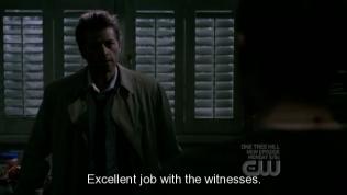 """Cas khen: """"Làm rất tốt với những nhân chứng"""" - Ở đầu tập này, một vài hồn ma của những nhân chứng đã sống dậy và muốn giết chết bọn Dean, nhiệm vụ của họ là gửi những linh hồn ấy quay về."""