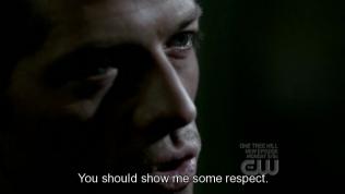"""""""Cậu nên thể hiện chút tôn trọng với tôi."""""""
