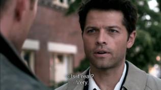 """Chuyện này là rật sao?"" Dean hỏi - ""Rất thật."" Cas đáp"