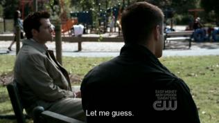 """Cuối cùng Dean lên tiếng trước, """"Để tôi đoán nhé,"""""""