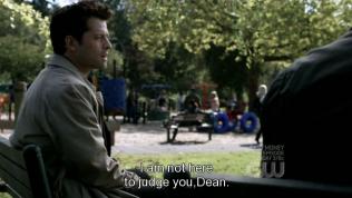 """""""Tôi không đến đây để chỉ trích cậu, Dean."""""""