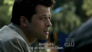 """""""Và đó không phải chỉ là một cách nói đâu, Dean."""""""