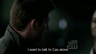 """Quay sang Uriel, nói: """" Tôi muốn nói chuyện với riêng Cas."""""""