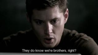 """""""Họ biết chúng ta là anh em mà phải không?"""" - Dean kinh hoàng hỏi."""