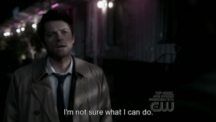 """""""Tôi không chắc mình có thể làm gì."""" - Cas đáp."""