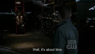 """""""Hừ, cũng đến lúc rồi nhỉ?"""" - Dean trách."""