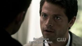 """""""Nhưng tôi tin là mình có biện pháp."""" - Cas tiếp lời."""