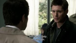 """""""Với sự giúp đỡ của Chúa, chúng ta có thể chiến thắng."""" Cas nói."""