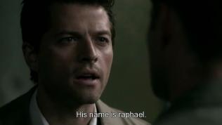 """""""Tên hắn là Raphael."""" - Cũng chính là tổng thiên thần đã giết chết Cas đợt trước."""