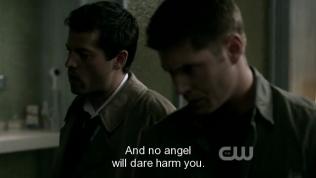 """""""Bởi vì cậu là vỏ ngoài của Micheal nên sẽ không có thiên thần nào dám làm gì cậu."""" Cas giải thích."""