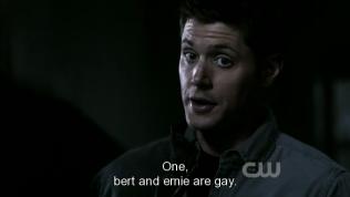 """""""Một. Bert và Emie là đồng tính."""" - *Dean, anh so sánh như thế là có ý gì? =)))*"""