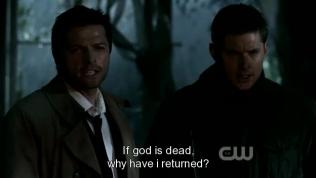 """""""Nếu Chúa đã chết thì tại sao tôi lại có thể trở về được?"""" Cas phản đối. Raph đáp lại, """"Thế ngươi có từng nghĩ đến việc chính Lucifer đã mang ngươi trở lại chưa?"""""""
