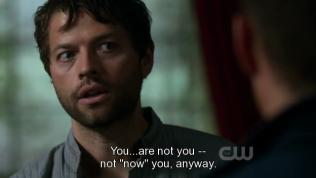 """""""Cậu... không phải là cậu -- không phải là cậu của bây giờ."""" - Cas là người duy nhất lập tức nhận ra Dean không phải là Dean TL, rõ ràng là quá hiểu rõ người kia đi. Và đây không phải là nhờ có năng lực của thiên thần, bởi vì Cas lúc này đã hoàn toàn trở thành con người."""
