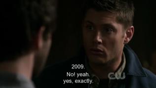 """Dean ngạc nhiên vô cùng, lập tức xác định: """"Không! Đúng, đúng thế, chính xác. Tôi đến từ năm 2009."""""""