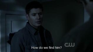 """""""Làm sao để tìm được thằng bé?"""" - Dean hỏi."""