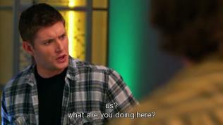 """""""Bọn tôi?"""" - Dean hỏi lại. """"Còn anh thì đang làm gì ở đây?"""""""