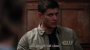 """""""Chúng ta nên gọi Cas"""" - Dean quyết định."""