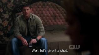 """""""Ừm, vậy để thử xem sao."""" Dean quyết định tự mình thử."""