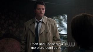 """""""Dean và tôi quả là có một mối quan hệ mật thiết hơn."""" - Cas thừa nhận."""