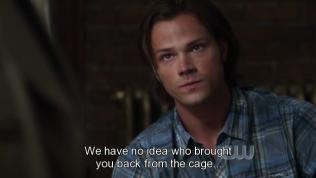 """""""Chúng tôi hoàn toàn không biết ai đã mang cậu trở về từ cái lồng đó."""" Cas tiếp tục."""