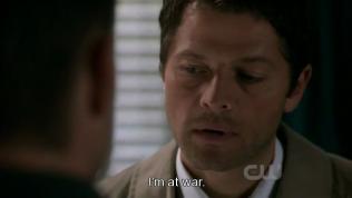"""""""Tôi đang ở trong một cuộc chiến tranh."""" Cas đáp, vẻ mệt mỏi hiện lên trên gương mặt."""