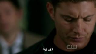 """""""Sao?"""" Dean hỏi."""
