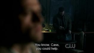 """""""Anh biết không, Cas, anh có thể giúp mà."""" Dean nói."""