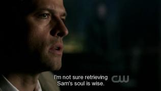 """""""Tôi không chắc việc lấy lại linh hồn của Sam là sáng suốt."""" Cas nói."""