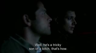 """Dean an ủi, """"Ừ thì, hắn là một tên khốn mưu mẹo, vậy đó."""""""