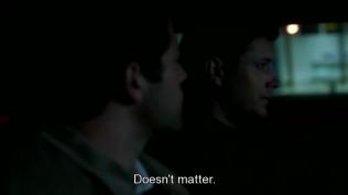 """""""Dù sao cũng không quan trọng."""" Dean nói."""