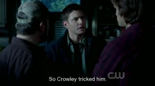 """""""Chẳng qua là Crowley lừa anh ấy."""" Dean cố hết sức bào chữa cho Cas."""