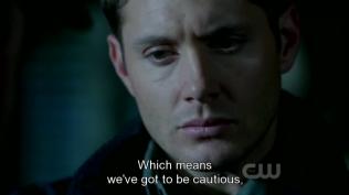 Nghĩa là bọn họ phản cẩn trọng, ông cố thuyết phục Dean.
