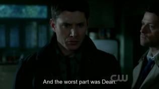 """""""Và phần tệ nhất chính là Dean"""" Cas âm thầm thú nhận."""