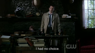 """""""Tôi không còn lựa chọn nào khác."""" Cas nghĩ"""