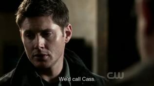"""Dean đề nghị, """"chúng ta sẽ gọi Cas."""""""